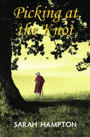 Picking at the Knot - Sarah Hampton