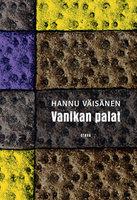 Vanikan palat - Hannu Väisänen