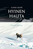 Hyinen hauta - Ilkka Auer