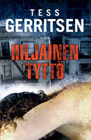 Hiljainen tyttö - Tess Gerritsen