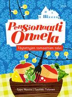 Täytettyjen tomaattien talvi - Eppu Nuotio,Tuutikki Tolonen