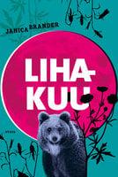 Lihakuu - Janica Brander