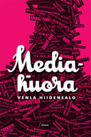 Mediahuora - Venla Hiidensalo