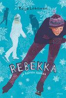 Rebekka ja talven taikaa - Tuija Lehtinen