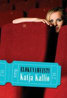 Elokuvamuisti - Katja Kallio