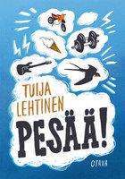 Pesää! - Tuija Lehtinen
