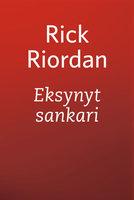 Eksynyt sankari - Rick Riordan