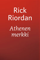 Athenen merkki - Rick Riordan