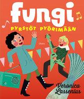 Fungi - Veronica Lassenius