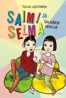 Saimi ja Selma - Tuija Lehtinen