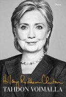 Tahdon voimalla - Hillary Rodham Clinton