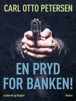 En pryd for banken! - Carl Otto Petersen
