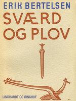 Sværd og plov - Erik Bertelsen