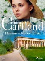 Flammende kærlighed - Barbara Cartland
