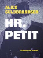 Hr. Petit - Alice Norden Guldbrandsen