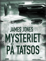 Mysteriet på Tatsos - James Jones