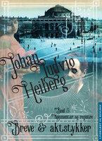Breve og aktstykker (bind 5 Kommentar og reister) - Johan Ludvig Heiberg