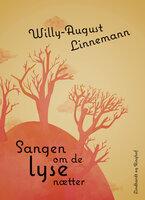 Sangen om de lyse nætter - Willy-August Linnemann