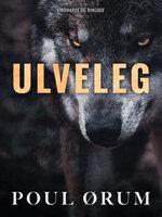 Ulveleg - Poul Ørum