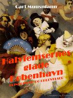 Halvfemsernes glade København - Carl Muusmann