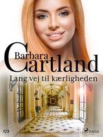 Lang vej til kærligheden - Barbara Cartland
