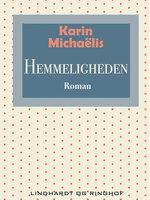 Hemmeligheden - Karin Michaëlis