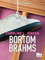 Bortom Brahms - Caroline L. Jensen