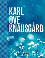Talvi - Karl Ove Knausgård