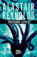 Poseidonin lapset - Alastair Reynolds