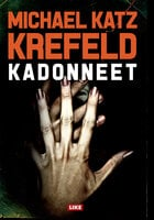 Kadonneet - Michael Katz Krefeld