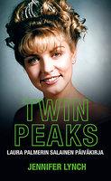 Twin Peaks - Jennifer Lynch