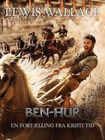 Ben Hur – En fortælling fra Kristi tid - Lewis Wallace