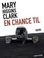 En chance til - Mary Higgins Clark