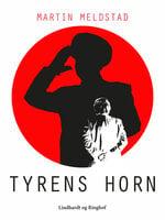 Tyrens horn - Martin Meldstad