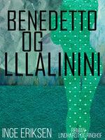 Benedetto og Lllalinini - Inge Eriksen