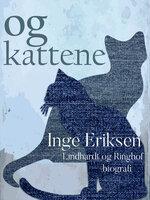 Og kattene - Inge Eriksen