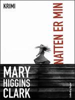 Natten er min - Mary Higgins Clark