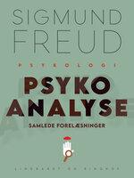 Psykoanalyse: Samlede forelæsninger - Sigmund Freud