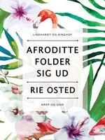 Afrodite folder sig ud - Rie Osted