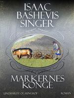 Markernes konge - Isaac Bashevis Singer