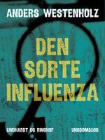 Den sorte influenza - Anders Westenholz