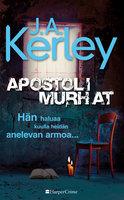 Apostolimurhat - J.A. Kerley