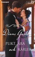 Plikt, ära och kärlek - Diane Gaston