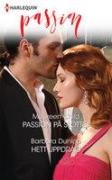 Passion på slottet / Hett uppdrag - Maureen Child, Barbara Dunlop