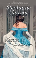 Segrande ur striden - Stephanie Laurens
