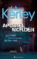 Apostelmorden - J.A. Kerley