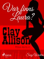 Var finns Laura? - Clay Allison,William Marvin Jr