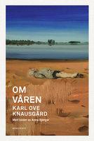 Om våren - Karl Ove Knausgård