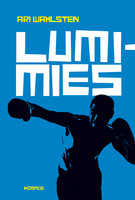 Lumimies - Ari Wahlsten