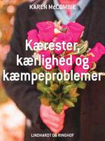 Kærester, kærlighed og kæmpeproblemer - Karen McCombie
